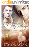 My Forever, My Always: Men Of Crooked Bend Book 1
