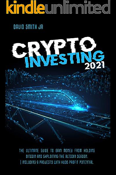 cryptocurrency und altcoin investment 2021 einsteigerhandbuch wie man geld gratis bitcoin verdient