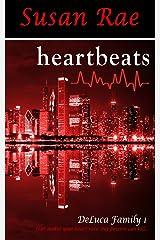heartbeats (DeLuca Family Book 1) Kindle Edition