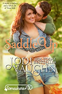 SADDLE UP: SOMEWHERE, TEXAS (SOMEWHERE TEXAS Book 1)