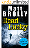 Dead Lucky: one of the most chilling crime thriller books of the year! (DCI Michael Lambert crime series, Book 2)