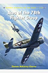 Aces of the 78th Fighter Group (Aircraft of the Aces Book 115) Kindle Edition