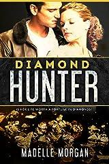 Diamond Hunter Kindle Edition