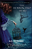 The Hummingbird Heart (Haunted Hearts Legacy Book 2)