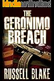 The Geronimo Breach (Action / Conspiracy Thriller)