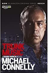 Trunk Music (Harry Bosch Book 5) Kindle Edition