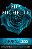 Thorneless (Rose of Thorne series Book 2)