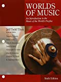 Bundle: World of Music: An Introduction to the Music of the World's Peoples, Loose-Leaf Version, 6th + MindTap Music, 1 Term (6 Months) Printed Access Card