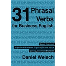31 Phrasal Verbs for Business English Apr 13, 2012