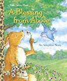 A Blessing from Above (Little Golden Books (Random House))