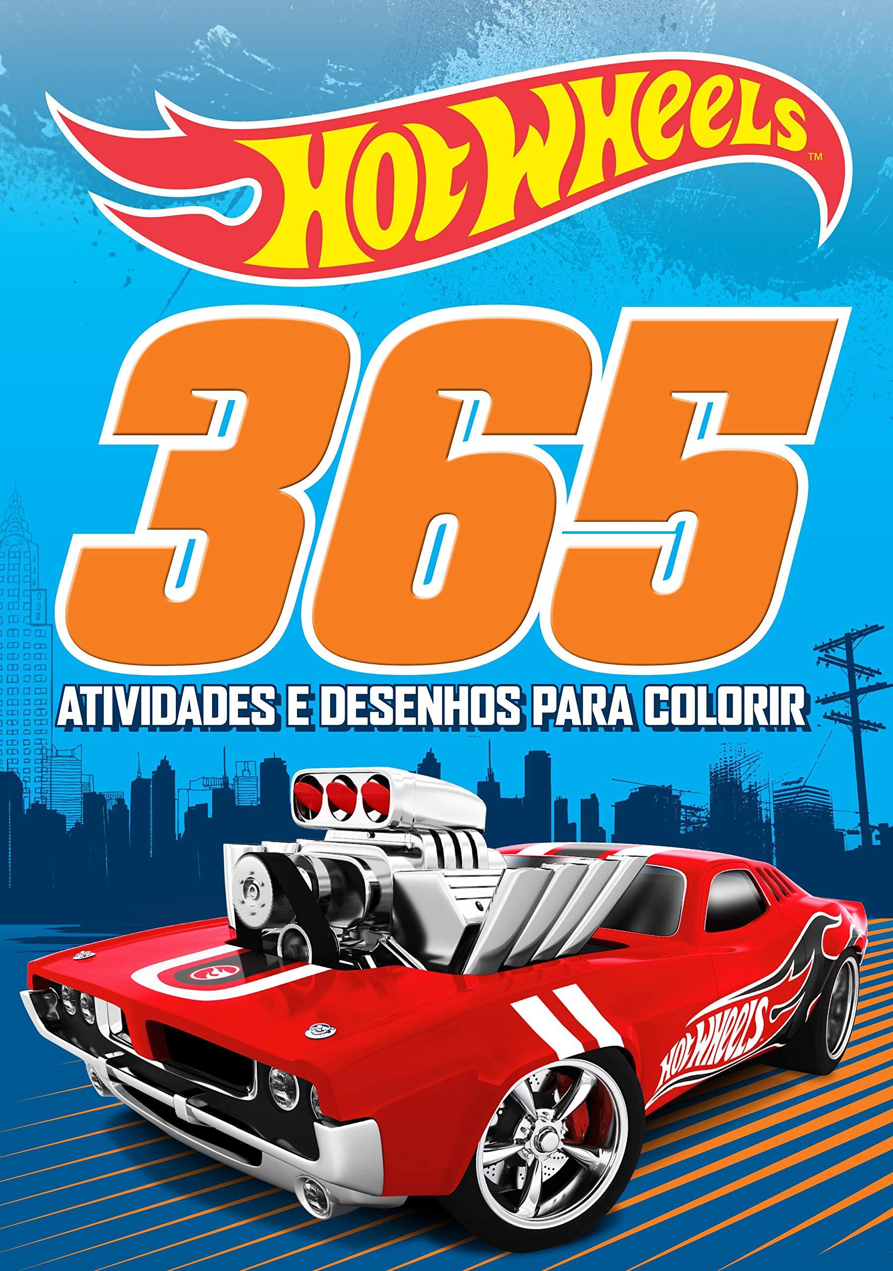 Hot Wheels 365 Atividades E Desenhos Para Colorir Ciranda