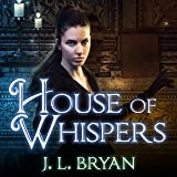 House of Whispers: Ellie Jordan, Ghost Trapper Series #5