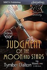 Judgment of the Moon and Stars [Suncoast Society] (Siren Publishing Sensations)