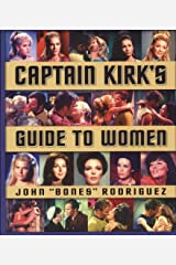 Star Trek: Captain Kirk's Guide to Women Paperback