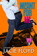 Meant for Me (A Good Riders Romance Book 3) Kindle Edition