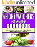 Weight Watchers Freestyle Cookbook 2019: The All New Weight Watchers Freestyle Program With 30 days meal plan And A Free Weight Watchers Shopping List for Proven Weight Loss