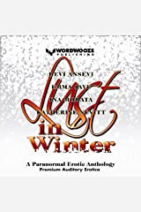 Lust in Winter: A Paranormal Erotic Anthology Audible Audiobook