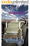 Snow and the Creepy Crawly: a Chronicles of a Wererabbit short story