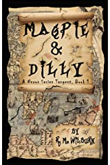 Magpie & DIlly (A Nexus Series Tangent Book 1) Kindle Edition