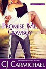 Promise Me, Cowboy (Carrigans of the Circle C Book 1) Kindle Edition
