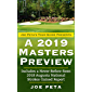 Joe Peta's Tour Guide Presents A 2019 Masters Preview (English Edition)