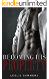 Becoming His Property: A Gay MM BDSM Romance