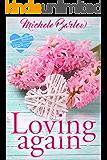 Loving Again: The Broken Hearts Club