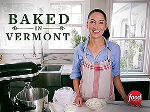 Amazon Com Watch Baked In Vermont Season 2 Prime Video