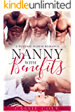 Nanny With Benefits: A Reverse Harem Romance