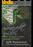 Sinnerfüllt leben: Sechs Etappen zu einem inspirierten Leben (German Edition)