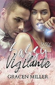 Sassy Vigilante: Sassy Ever After (Siren Song Book 2)