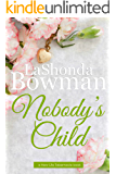 Nobody's Child (New Life Tabernacle Series Book 1)