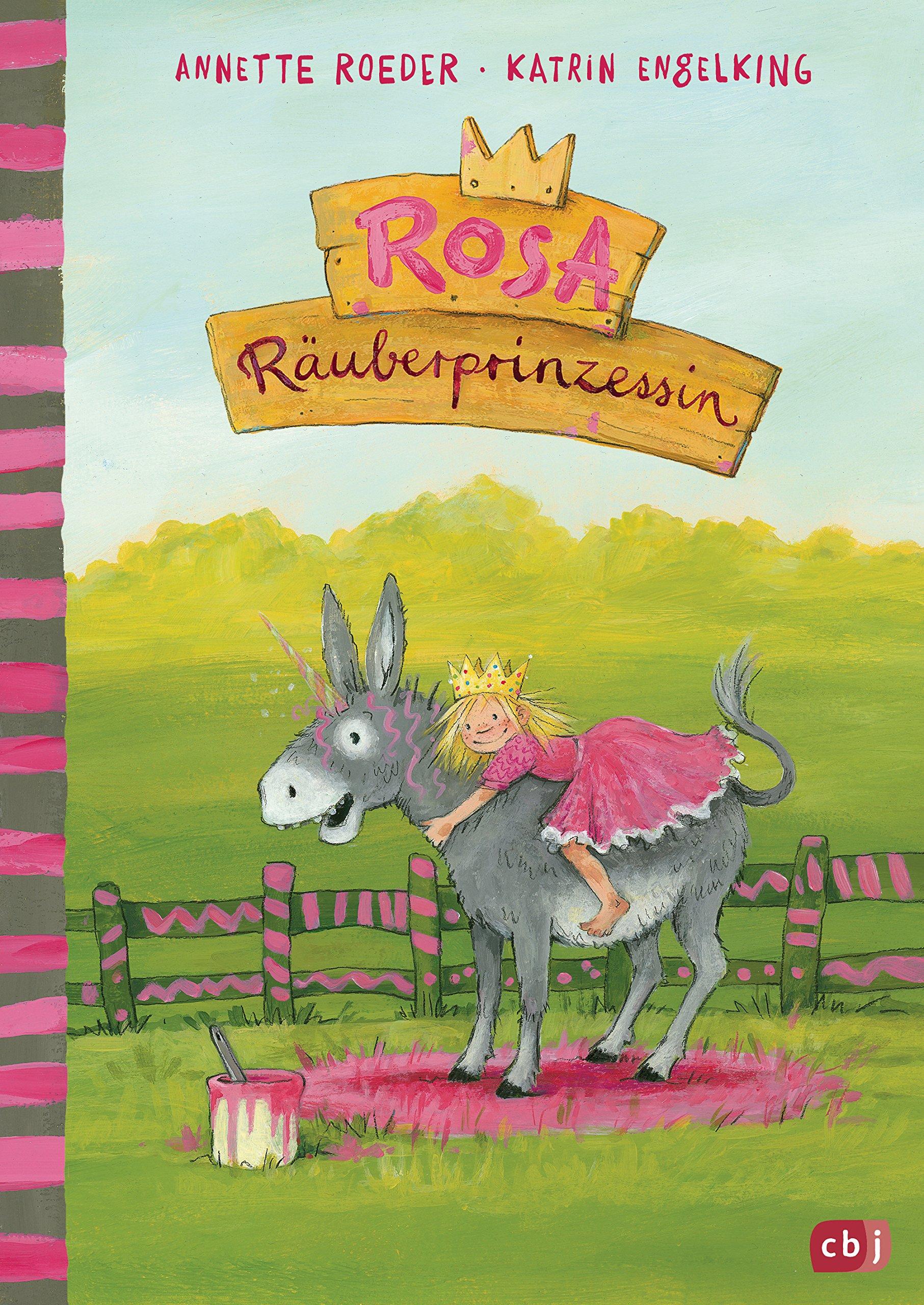 Rosa Räuberprinzessin (Die Rosa Räuberprinzessin-Reihe, Band 1) Gebundenes Buch – 23. Juli 2018 Annette Roeder Katrin Engelking cbj 3570170888