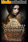 Shadow Summoner (Choronzon Chronicles Book 1)