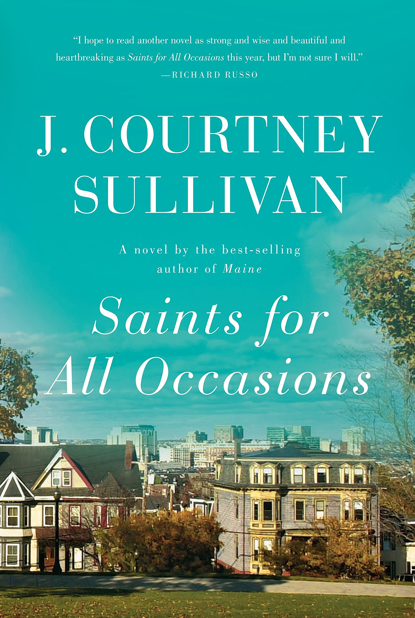 Saints for All Occasions: A novel: J. Courtney Sullivan: 9780307959577:  Amazon.com: Books