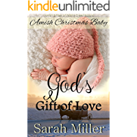 Amish Christmas Baby:  God's Gift of Love (Amish Brides of Faith's Creek Book 4)