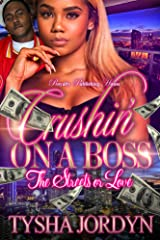 Crushin' On A Boss: The Streets or Love Kindle Edition