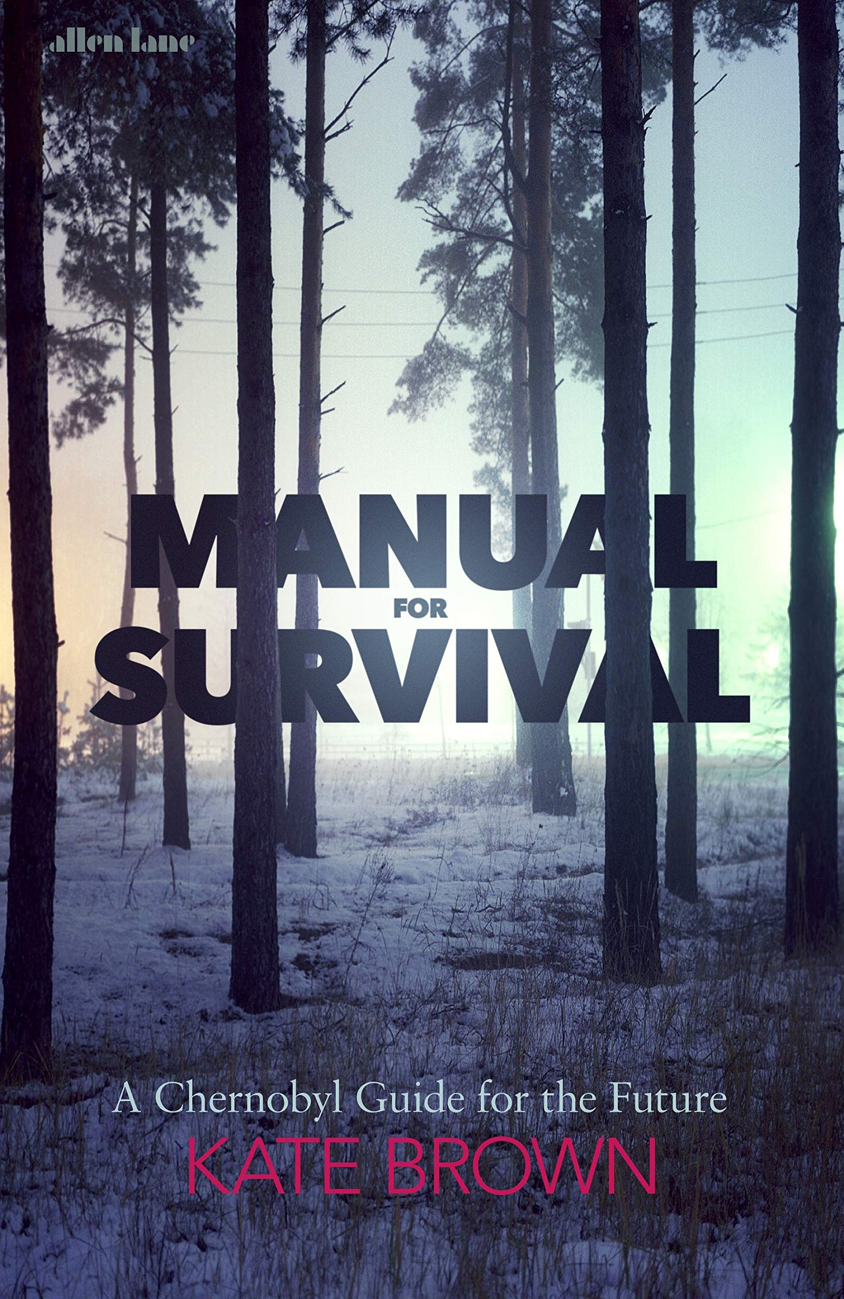 Manual for Survival: A Chernobyl Guide to the Future: Amazon