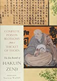 Complete Poison Blossoms from a Thicket of Thorn: The Zen Records of Hakuin Ekaku