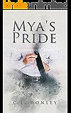 Mya's Pride: A Billionaire's Club Novel (Billionaire's Club Series Book 2)