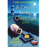 A Death Long Overdue: A Lighthouse Library Mystery