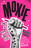 Moxie: A Zoella Book Club 2017 novel