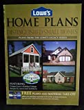 Lowe's Home Plans Distinguished Small Homes (Plans from the Lowe's legacy series) by Lowe's (2007) Paperback