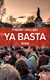 Ya Basta: Du printemps arabe à Nuit debout