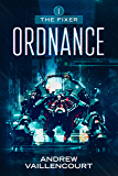 Ordnance (The Fixer Book 1)