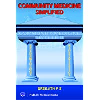Community Medicine Simlified (Concept Based, Easy to Understand, Remember, Reproduce)