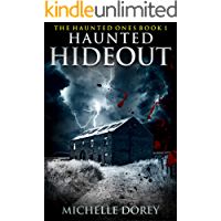 Haunted Hideout: Paranormal Suspense (The Haunted Ones Book 1) book cover