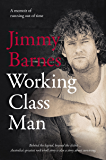 Working Class Man: The No.1 Bestseller