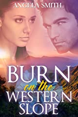 Burn on the Western Slope Kindle Edition