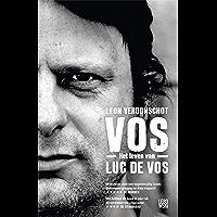 VOS: het leven van Luc De Vos